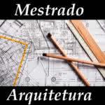 Mestrado em Arquitetura